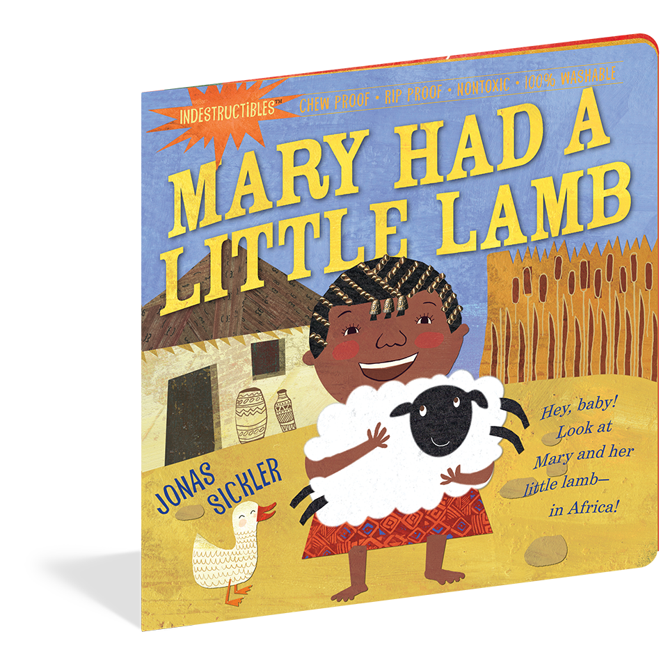 Indestructibles Books- Mary Had a Little Lamb