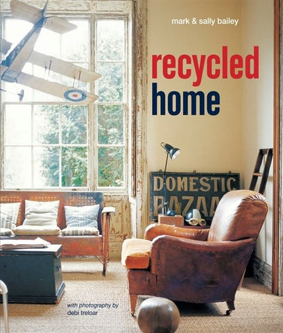 Recycled Home - Mark and Sally Bailey