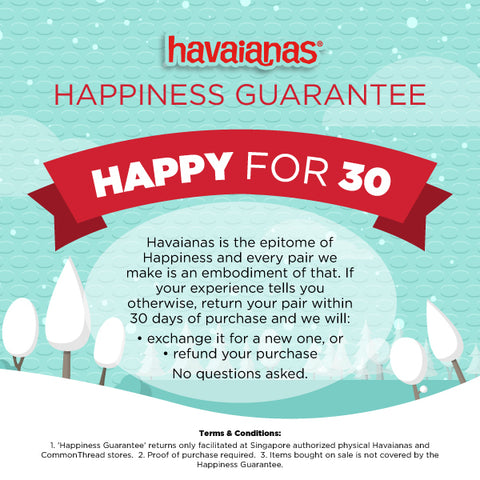 havaianas happy for 30 happiness guarantee