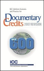 UCP 600 Documentary Credit 2007 (UCP 600) - ICC