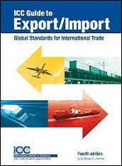 ICC Guide to Export Import (4th Edition) - ICC