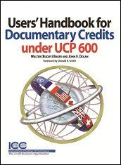 Users' Handbook for Documentary Credit under UCP 600 - ICC