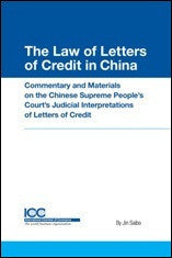 The Law of Letters of Credit in China - ICC