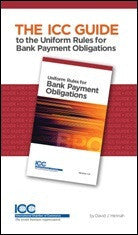 The ICC Guide to Uniform Rules for Bank Payment Obligations - ICC