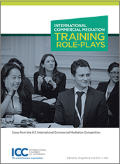 International Commercial Mediation Training Role-Plays - ICC