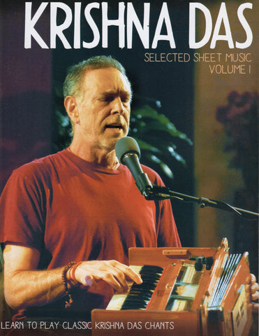 Krishna Das Selected Sheet Music, Vol 1