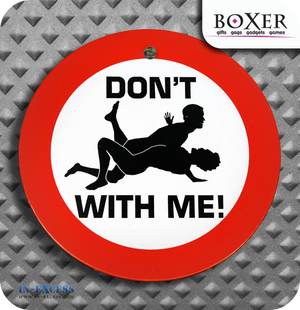 Boxer Gifts Don't #$%& With Me Novelty Car Window Sign