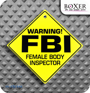 Boxer Gifts Female Body Inspector Novelty Car Window Sign