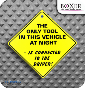 Boxer Gifts The Only Tool Novelty Car Window Sign