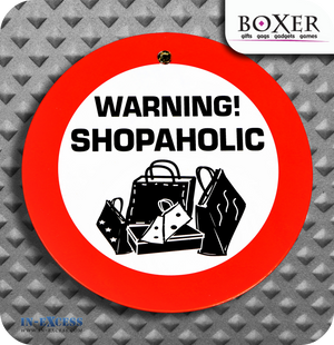 Boxer Gifts Shopaholic Novelty Car Window Sign
