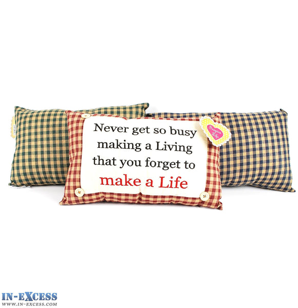 "Novelty ""Never Get So Busy Making A Living"" Cushion 38 x 23cm Blue, Green or Red"