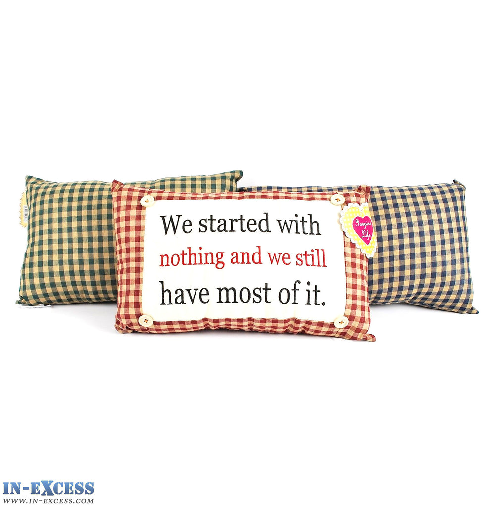 "Novelty ""We Started With Nothing..."" Cushion 38 x 23cm Blue, Green or Red"