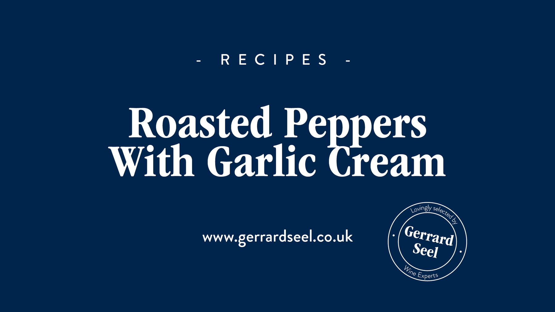 Recipe: Roasted peppers with a garlic cream