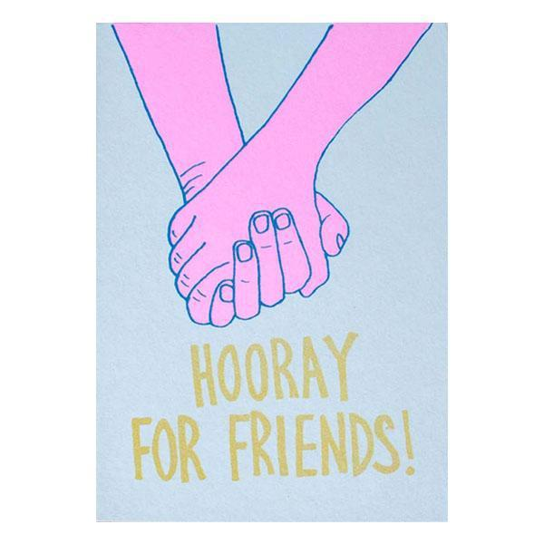 Hooray For Friends Card