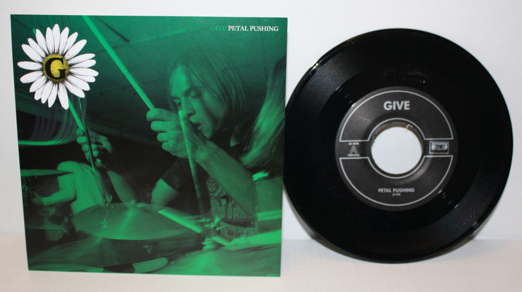 Give - Petal Pushing 7""