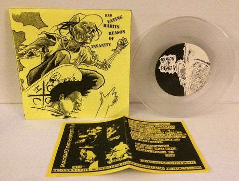 "Bad Eating Habits / Reason Of Insanity - Split 7"" (Clear #25/200)"
