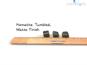 Tumbled Hematite (MATTE) - Reduces Stress, Shielding & Decreases Negativity; FB1646