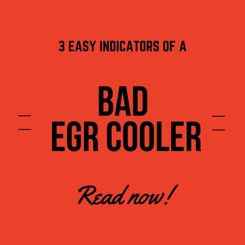 3 Easy Indicators of a Bad EGR Cooler