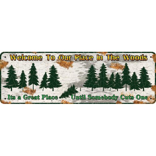 "Tin Sign Welcome To Our Place, Size 10 1/2"" x 3 1/2"""