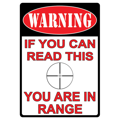 "Tin Sign You Are In Range, Size 12"" x 17"""