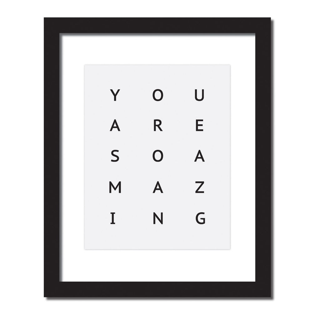 Inspirational quote print 'You are so amazing'