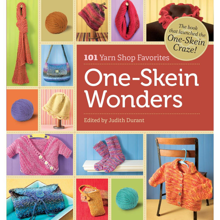 One-Skein Wonders 101 Yarn Shop Favorites Judith Durant