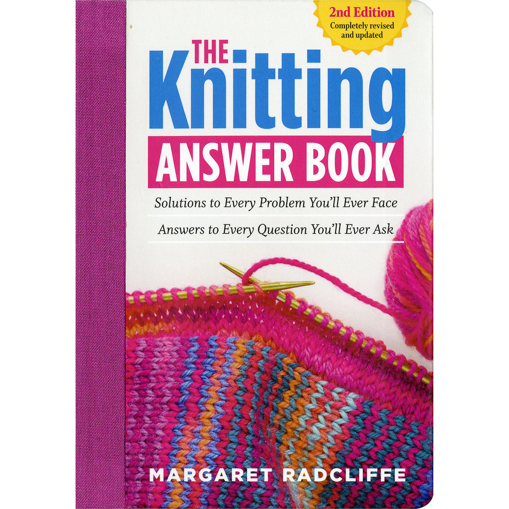 The Knitting Answer Book Margaret Radcliffe
