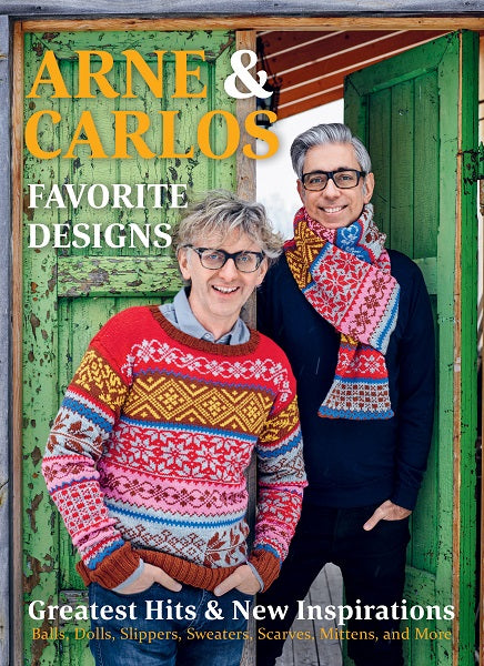 Arne & Carlos' Favorite Designs Greatest Hits and New Inspirations