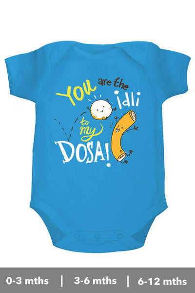 Idli to my Dosa - Onesie