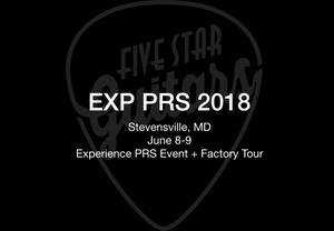 EXP PRS 2018 Recap & Factory Tour