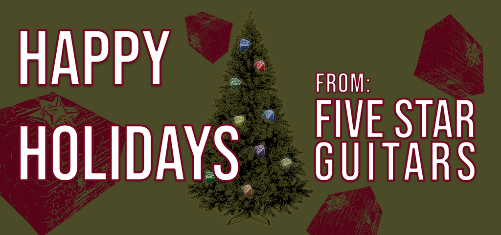 Happy Holidays from Five Star Guitars!