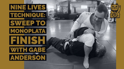 Nine Lives Technique: Sweep to Monoplata Finish with Gabe Anderson
