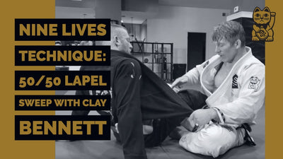 Nine Lives Technique: 50/50 Lapel Sweep with Clay Bennett