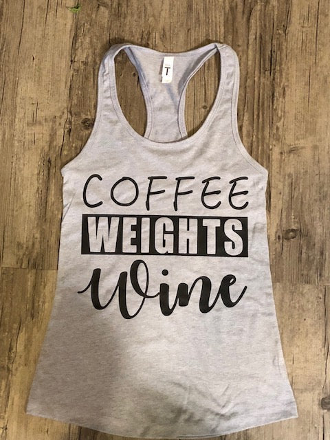"""COFFEE, WEIGHTS, WINE"" Tank"