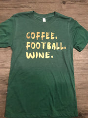 "The ""Coffee.football.wine"" T-Shirt"