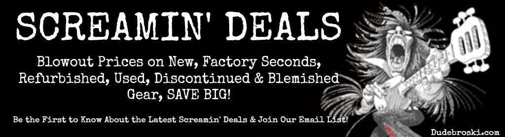 Screamin' Deals on New, Used, Effect Pedals, Guitar, Bass - Dudebroski Guitars
