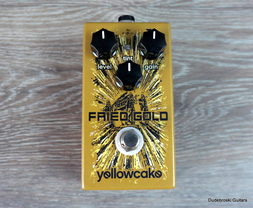 Yellowcake Fried Gold - Mild Overdrive to Blown Out Fuzz