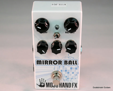 Mojo Hand FX Mirror Ball 550ms of Sweet Analog-Voiced Delay - Dudebroski Guitars