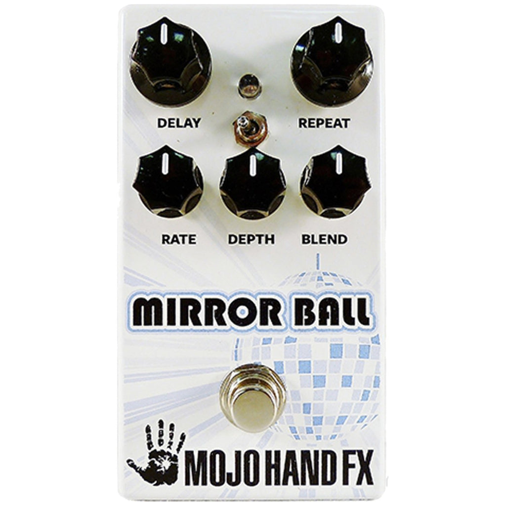 Mojo Hand FX Mirror Ball - 550ms of Sweet Analog-Voiced Delay w/Tweakable Modulation