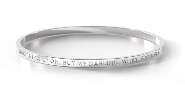 ** Restocked ** What if I fall? Oh, but my darling, what if you fly?