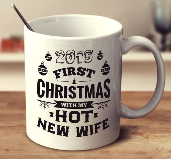 2015   First Christmas With My Hot New Wife