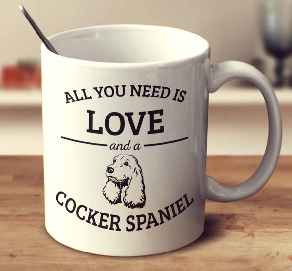 All You Need Is Love And A Cocker Spaniel