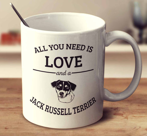 All You Need Is Love And A Jack Russell Terrier