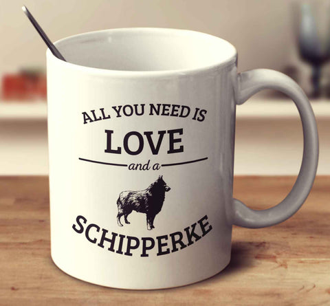 All You Need Is Love And A Schipperke