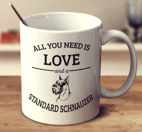 All You Need Is Love And A Standard Schnauzer