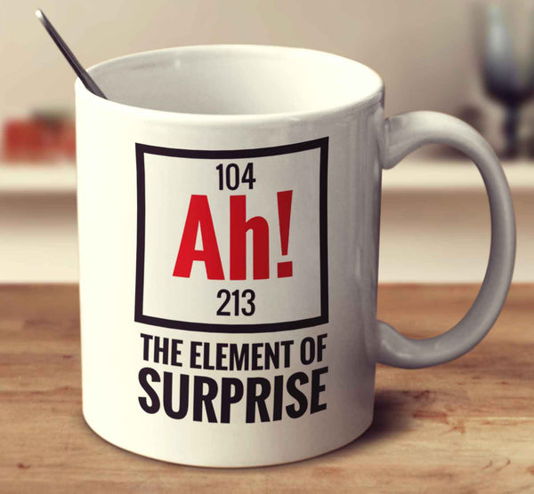 Ah! The Element Of Surprise