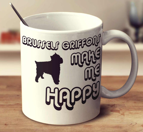 Brussels Griffons Make Me Happy 2