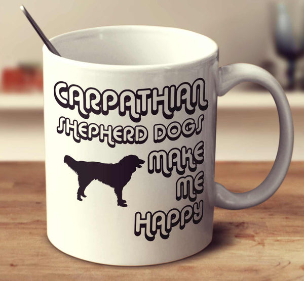 Carpathian Shepherd Dogs Make Me Happy 2