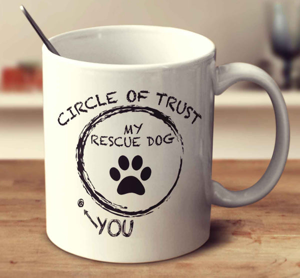 Circle Of Trust Rescue Dog