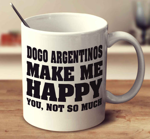 Dogo Argentinos Make Me Happy